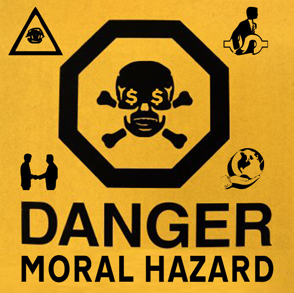 DANGER MORAL HAZARD LABEL