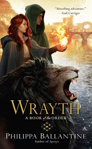 August 28th 2012 by Ace                               Wrayth (Book of the Order #3) by Philippa Ballantine