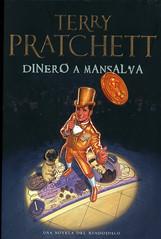 Terry Pratchett, Dinero a mansalva