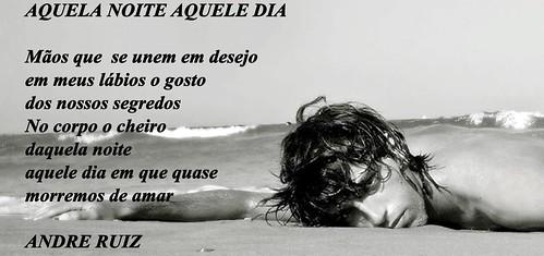 AQUELA NOITE  AQUELE DIA by amigos do poeta