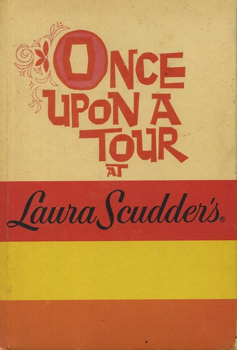 Once Upon a Tour at Laura Scudder's by grickily