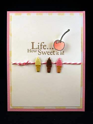 Life ... How Sweet it is!