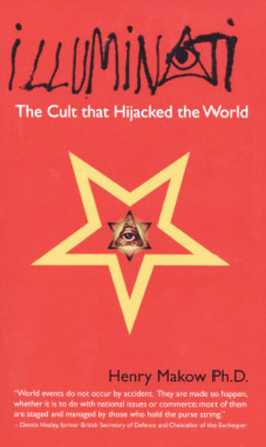 Illuminati-The Cult That Hijacked The World (2008) - Henry Makow