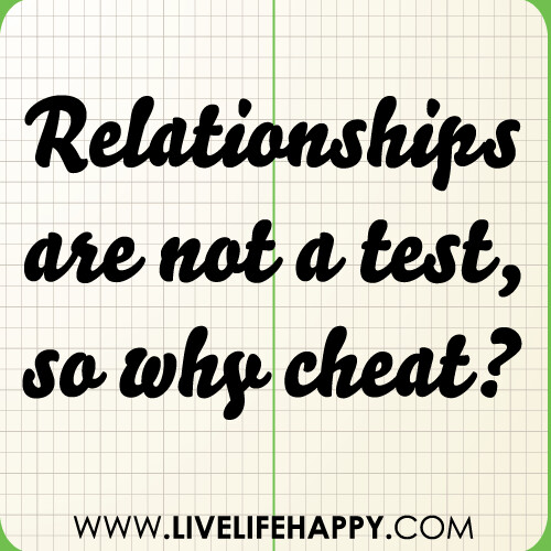 Quotes About Relationships Why: Relationships Are Not A Test