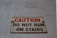 Do Not Run On Stairs