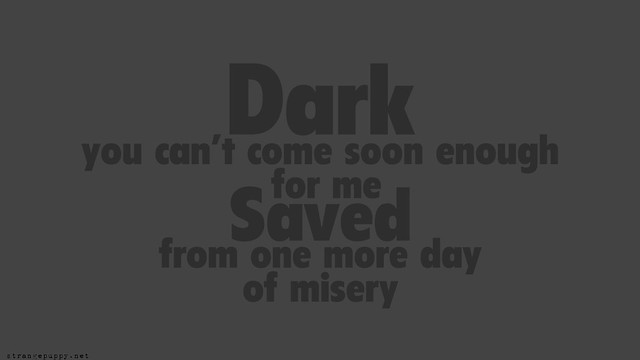Dark Come Soon