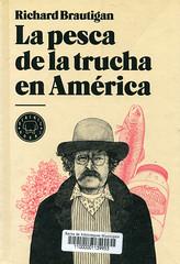 Richard Brautigan, La pesca de la trucha en América