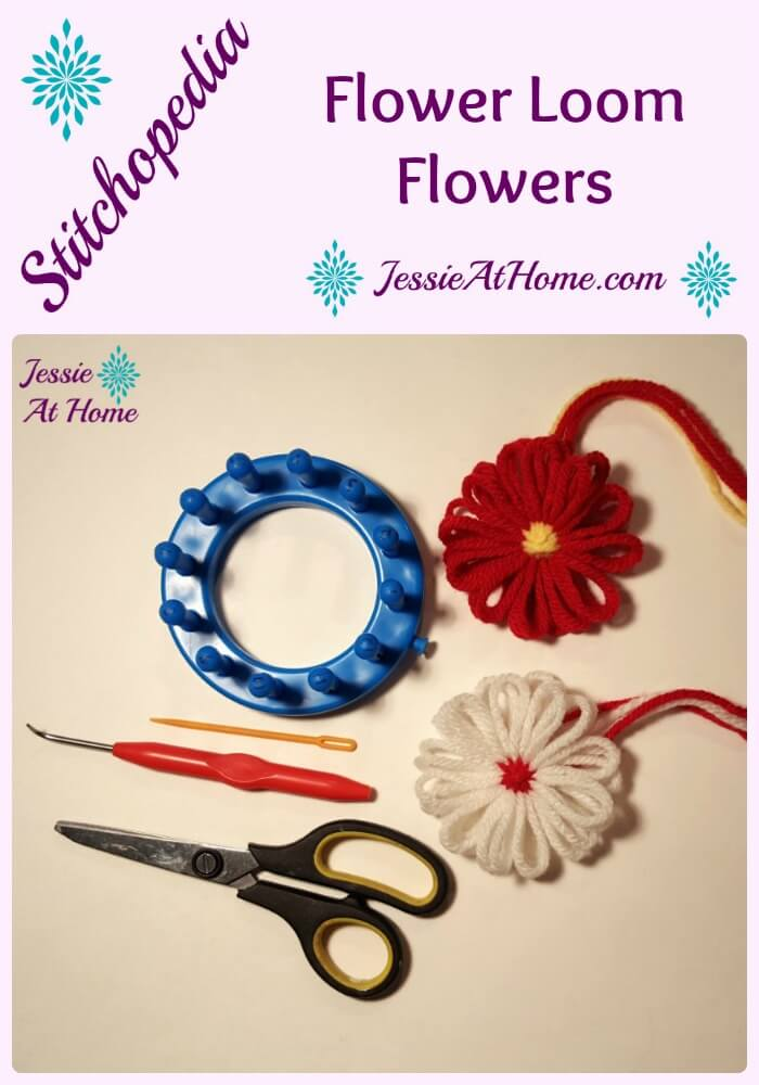 Stitchopedia Flower Loom Flowers tutorial from Jessie At Home