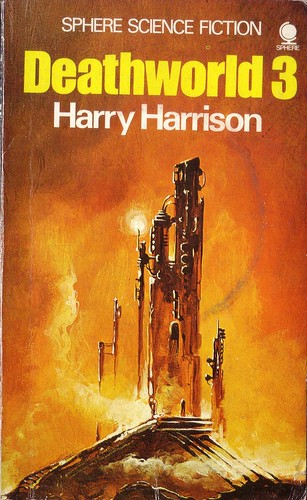 Deathworld 3 by Harry Harrison. 1974 Sphere. Cover artist Eddie Jones