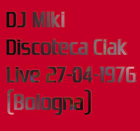 DJ Miki Discoteca Ciak Live 27-04-1976-bl