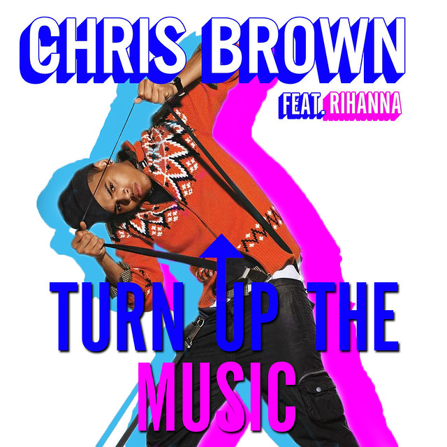 chris brown turn up the music - photo #14