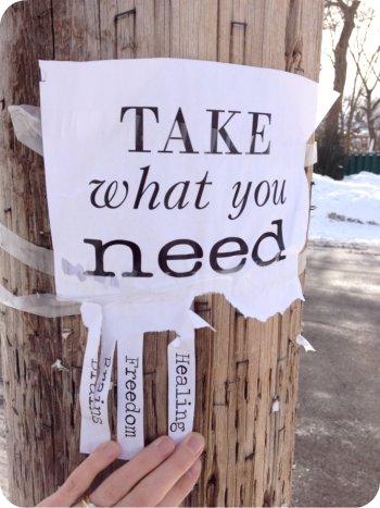 Take what you need II