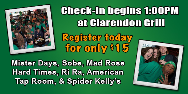 Check-in begins at 1:00PM with Clarendon Grill. Bars include Mister Days, Sobe, Mad Rose, Ri Ra, Hard Times Cafe, American Tap Room, and Spider Kelly's