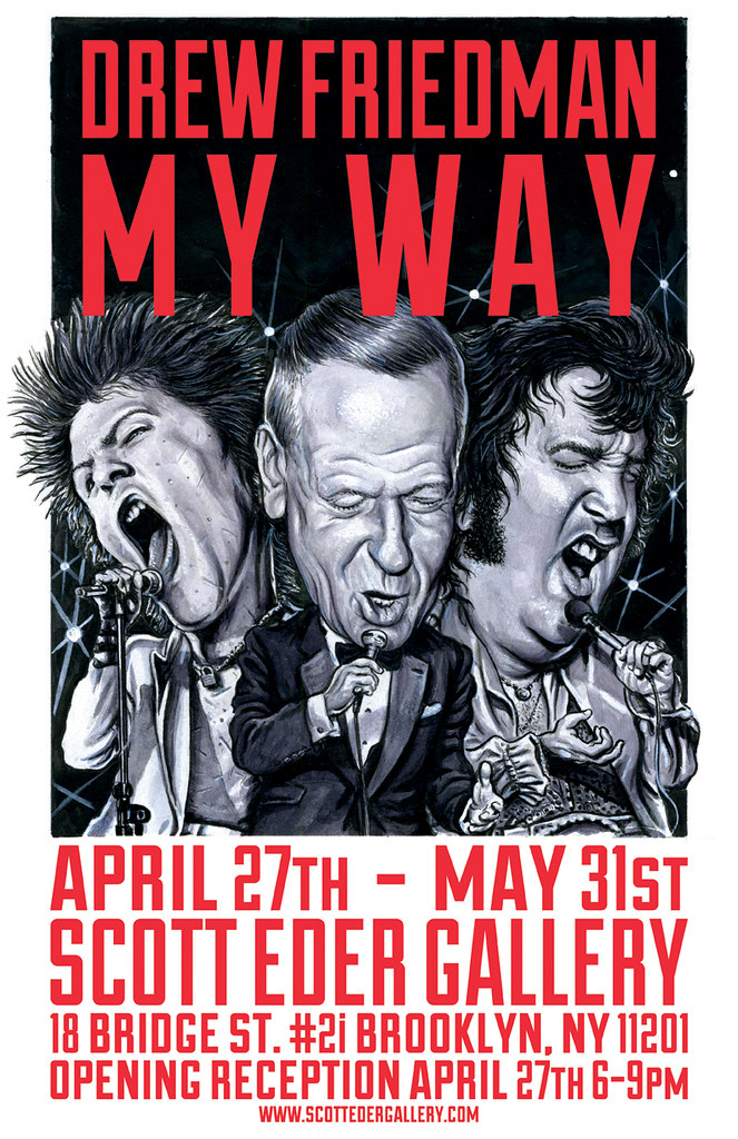 Drew Friedman My Way at the Scott Eder Gallery