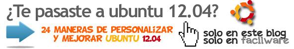 24 Maneras de Personalizar y Mejorar Ubuntu 12.04