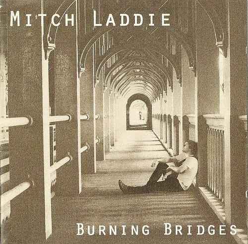 Mitch Laddie Burning Bridges CD Cover