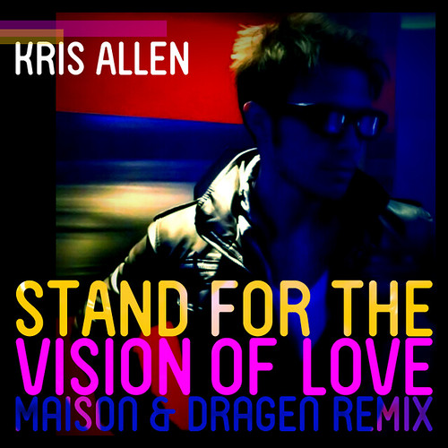 Fan made Kris Allen Stand for the Vision of Love album cover