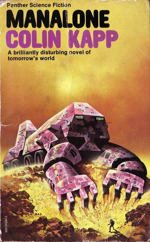 Manalone by Colin Kapp. 1977 Panther. Cover artist Angus McKie