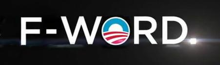 Obama's 2012 Slogan: F-Word