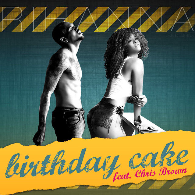 Rihanna Chris Brown Birthday Cake Itunes
