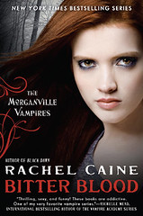 November 6th 2012               Bitter Blood (The Morganville Vampires #13) by Rachel Caine