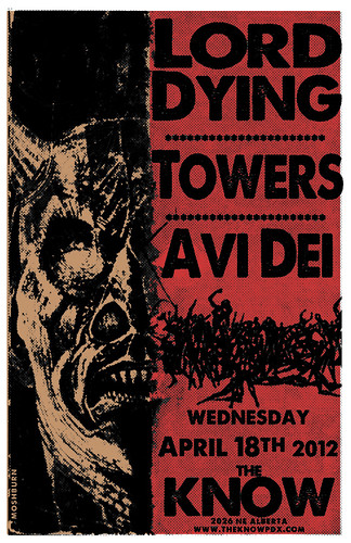 4/18/12 LordDying/Towers/AviDei