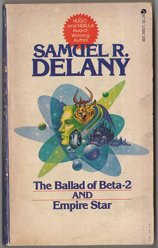 The Ballad of Beta-2 & Empire Star, by Samuel R. Delany