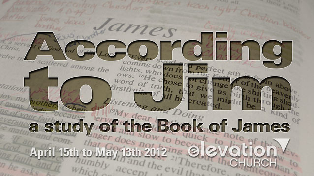According to Jim, a study of the Book of James