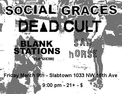 3/9/12 SocialGraces/DeadCult/BlankStations/SadHorse
