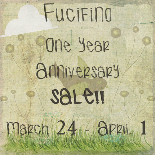 Fucifino 1 YR Anniversary Sale!!!!