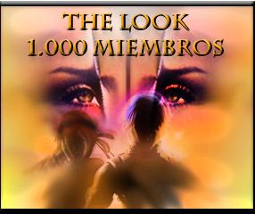 THE LOOK  1000 miembros