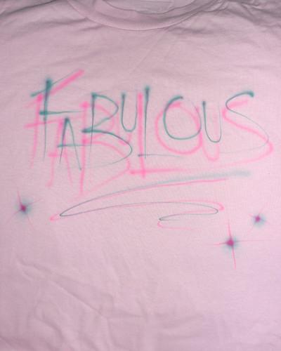Airbrushed tee, Fab-U-lous
