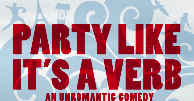 Party Like It's A Verb Boston/World Premiere