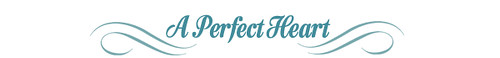 A-perfect-heart