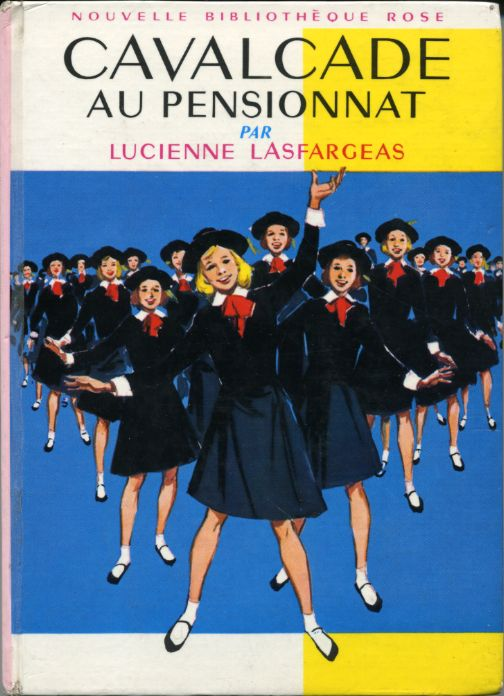Cavalcade au pensionnat, by Lucienne LASFARGEAS