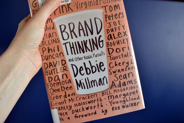 Brand Thinking: And other noble pursuits