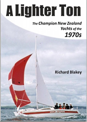 """a lighter ton"" the search for lightness and speed in yacht design.  Richard Blakey"