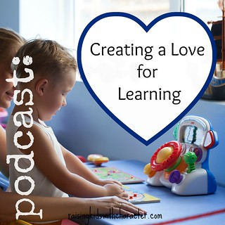 [Podcast] Creating a Love for Learning