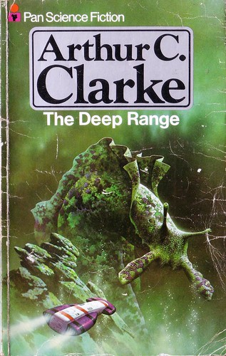 The Deep Range by Arthur C. Clarke. Pan 1977. Cover artist David Bergen