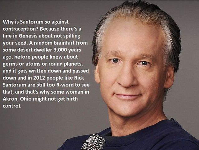 Bill Maher on why Rick Santorum opposes contraception