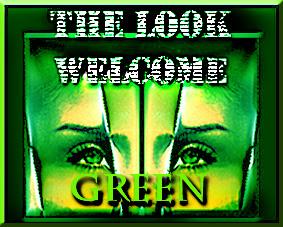 welcome Green look