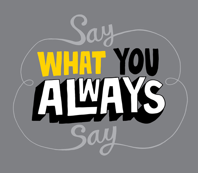 1073 20120401 Say What You Always Say