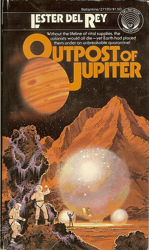Outpost of Jupiter - Lester Del Rey - cover artist Dean Ellis - reviewed