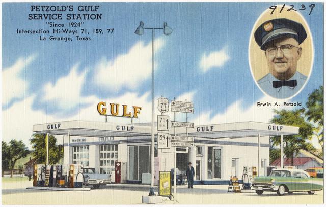 Petzold 39 S Gulf Service Station Since 1924 Intersection Hi Ways 71 159 77 La Grange Texas