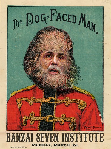 THE DOG FACED MAN by Colonel Flick