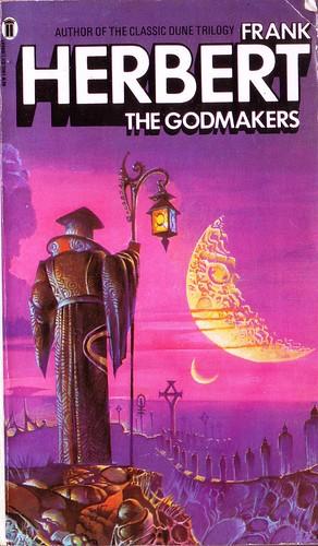 The Godmakers by Frank Herbert. NEL 1978, Cover artist Bruce Pennington