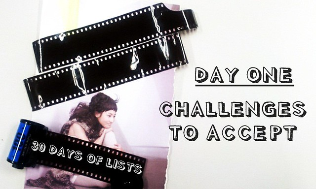 DAY ONE: CHALLENGES TO ACCEPT