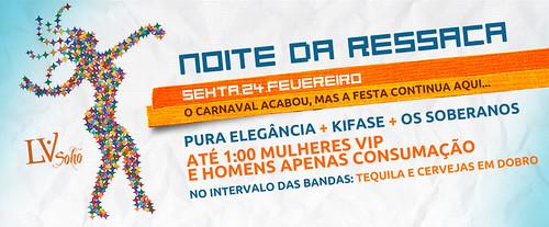 Banner - Noite da Ressaca by chambe.com.br