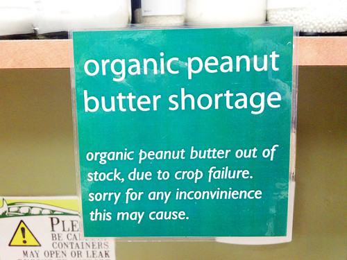 The Great Organic Peanut Butter Shortage.
