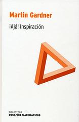 Martin Gardner, ¡Ajá! Inspiración